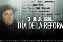 31 de octubre dia de la Reforma eclesiástica dirigida por Martín Lutero