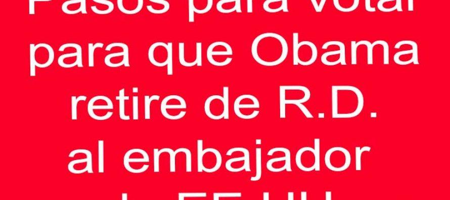 Pasos para votar para que EE.UU. destituya el Embajador gay de R.D.